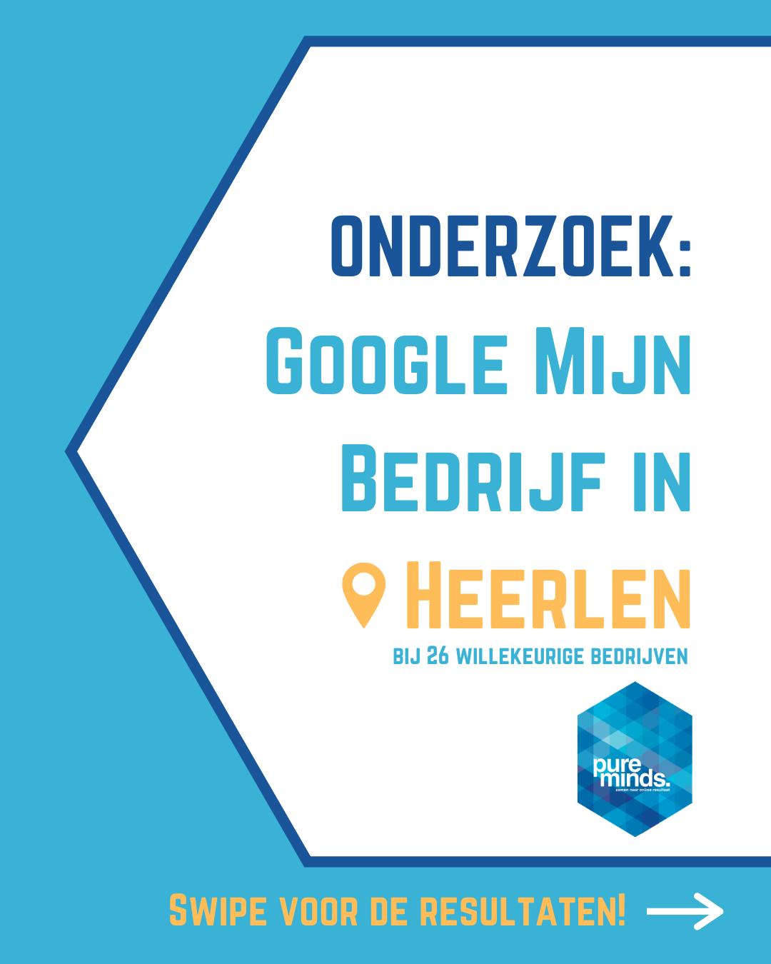 Google Mijn Bedrijf Onderzoek Bedrijven in Heerlen