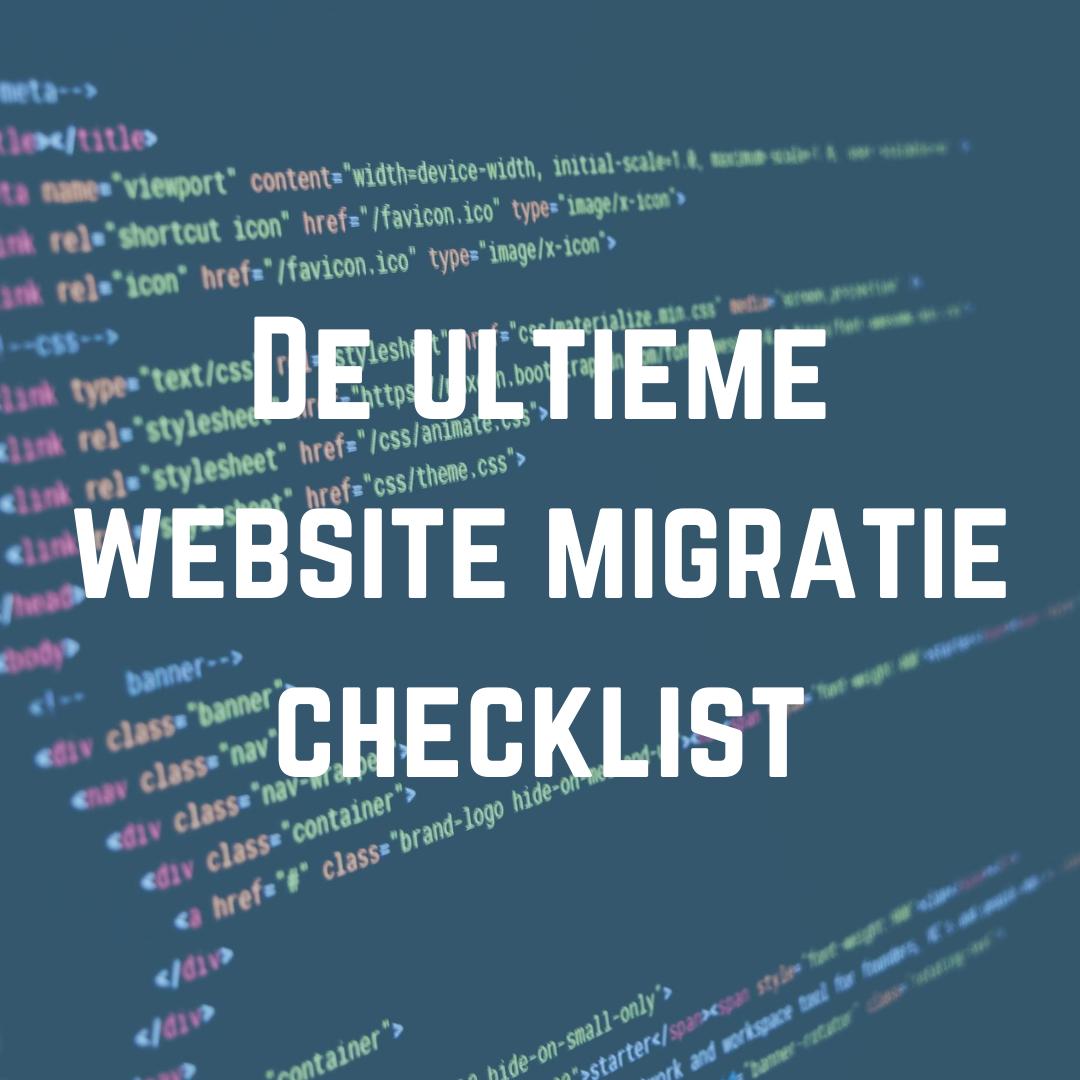 de ultieme website migratie checklist